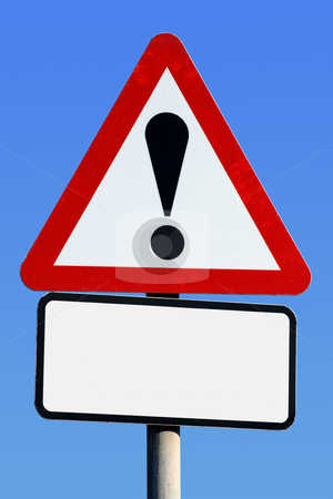 Exclamation road sign with a blank space for text. stock photo, Exclamation road sign with a blank space for text. by Stephen Rees