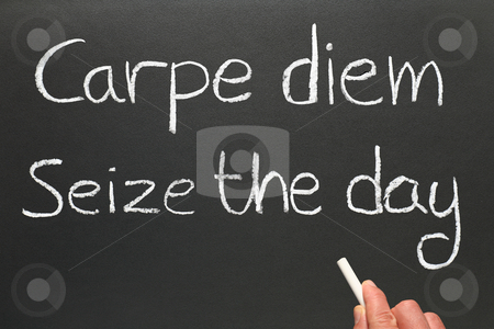 Carpe diem, seize the day. stock photo, Carpe diem, Latin for seize the day, a famous phrase. by Stephen Rees