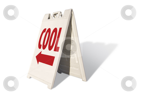 Cool Tent Sign stock photo, Cool Tent Sign Isolated on a White Background. by Andy Dean