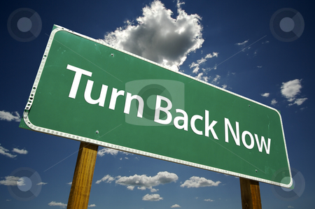 Turn Back Now Road Sign stock photo, Turn Back Now Road Sign with dramatic clouds and sky. by Andy Dean