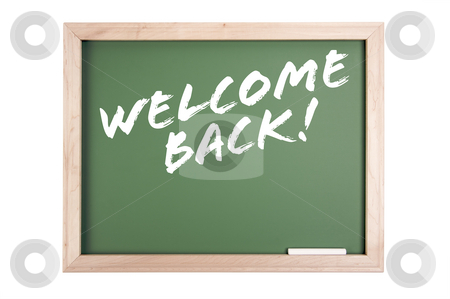 Welcome Back Chalkboard stock photo, Welcome Back Chalkboard Isolated on a White Background. by Andy Dean