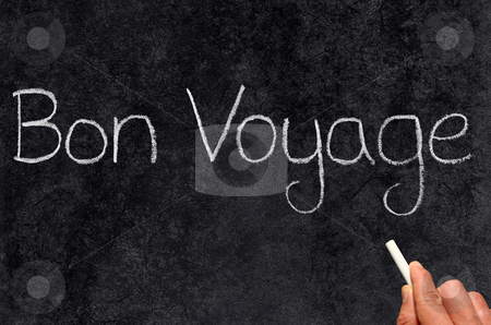 Bon Voyage, have a good trip, written on a blackboard. stock photo, Bon Voyage, have a good trip, written on a blackboard. by Stephen Rees