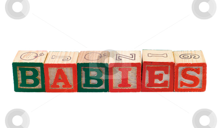 Babies stock photo, The word babies, spelled using colored letter blocks by Richard Nelson