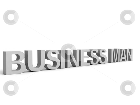 Three dimensional business man text stock photo, Isolated three dimensional business man text by Imagery Majestic