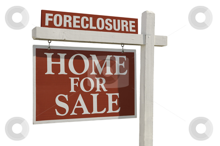 Foreclosure Home For Sale Real Estate Sign stock photo, Foreclosure Home For Sale Real Estate Sign Isolated on a White Background. by Andy Dean