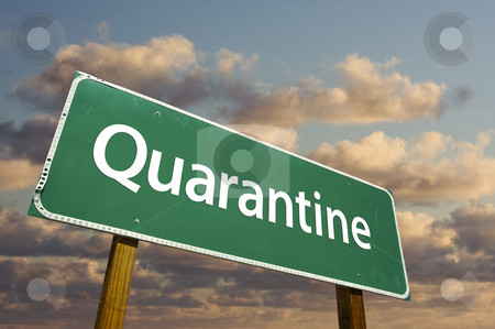 Quarantine Green Road Sign stock photo, Quarantine Green Road Sign with dramatic clouds and sky. by Andy Dean