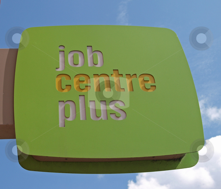 Job Centre Plus  stock photo, Sign outside a Job Centre Plus office. by Ian Langley