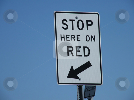 Stop Here on Red - Sign stock photo, Stop Here on Red - Sign by Dazz Lee Photography