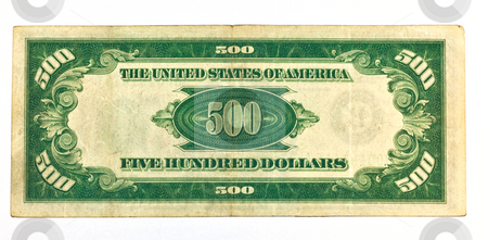 Old Five Hundred Dollar Bill Backside stock photo, Old Five Hundred Dollar Bill Backside by Dennis Crumrin