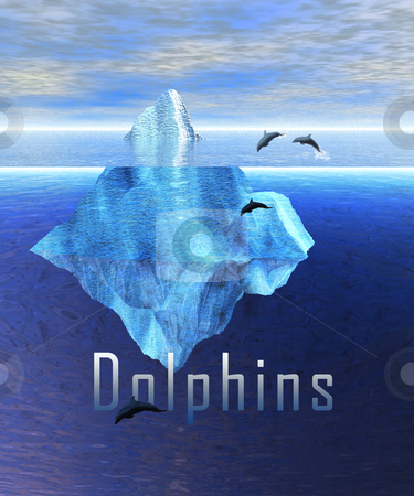 Beautiful Iceberg in the Open Ocean with Pod of Dolphin Swimming stock photo, Beautiful Iceberg in the Open Ocean with Pod of Dolphin Swimming and Dolphins Text by Robert Davies