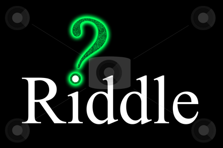 Riddle with a