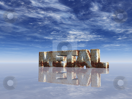 Metal stock photo, Rusty word metal in front of blue sky - 3d illustration by J?
