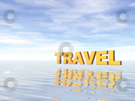 Travel stock photo, The word travel at the ocean - 3d illustration by J?