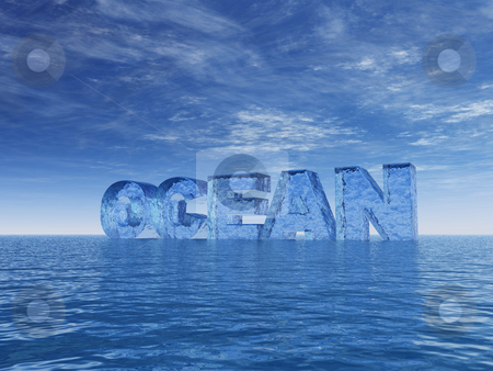 Ocean stock photo, Teh word ocean at water and blue sky - 3d illustration by J?