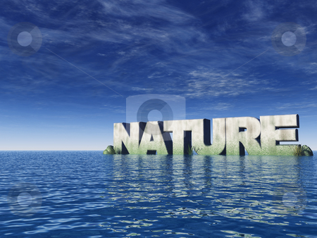 Nature stock photo, The word nature at the ocean - 3d illustration by J?