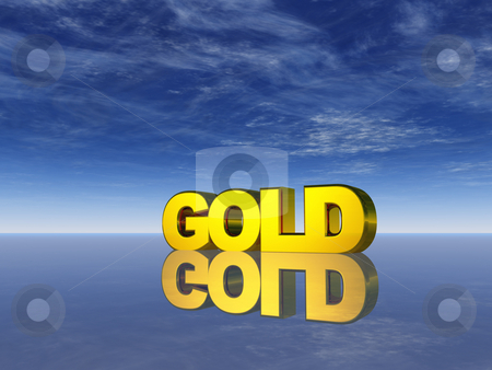 Gold stock photo, The word gold and blue sky - 3d illustration by J?