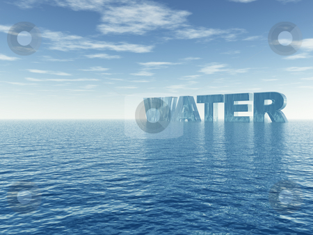 Water stock photo, Water text in 3d at the ocean - illustration by J?