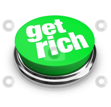 Get Rich - Green Button stock photo, A green button with the words Get Rich on it by Chris Lamphear
