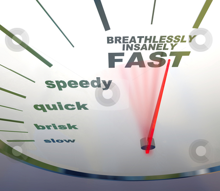 Speedometer - slow to insanely fast stock photo, A speedometer with needle racing to the words Breathlessly, Insanely Fast by Chris Lamphear