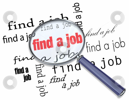 Find a Job - Magnifying Glass on Words stock photo, A magnifying glass hovering over the words Find a Job by Chris Lamphear