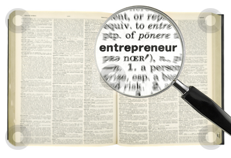 Searching for ENTREPRENEUR stock photo, A magnifying glass on the word ENTREPRENEUR on a dictionary. Isolated on white. by Ignacio Gonzalez Prado