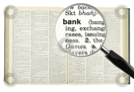 Searching for BANK stock photo, A magnifying glass on the word BANK on a dictionary. by Ignacio Gonzalez Prado