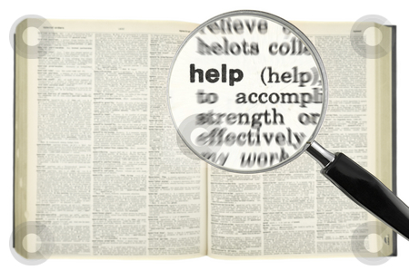 Searching for HELP stock photo, A magnifying glass on the word HELP on a dictionary. by Ignacio Gonzalez Prado