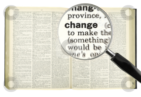 Dictionary search stock photo, A magnifying glass on the word CHANGE on a dictionary. by Ignacio Gonzalez Prado