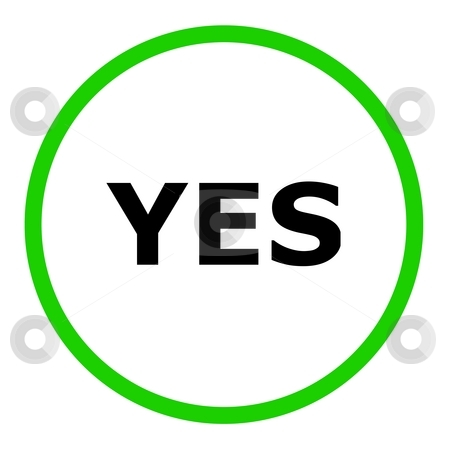 Yes Sign stock photo, Green yes sign on white background by Henrik Lehnerer