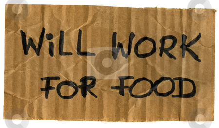 Will work for food cardboard sign stock photo, Will work for food -  crumpled cardboard sign, isolated on white by Marek Uliasz