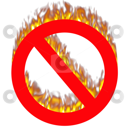 Forbidden sign on fire stock photo, Forbidden sign on fire isolated in white by Georgios Kollidas