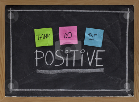 Think, do, be positive stock photo, Think, do, be positive - positivity concept, color sticky notes, white chalk drawing and handwriting on blackboard by Marek Uliasz