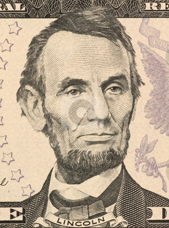 Abraham Lincoln stock photo, Abraham Lincoln on 5 Dollars 2006 Banknote from U.S.A. 16th President of the United States from March 1861 until his assassination in April 1865. by Georgios Kollidas