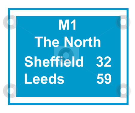 M1 the North motorway sign stock photo, Illustration of M1 motorway sign saying The North, Leeds 59, Sheffield 32 miles, isolated on white background. by Martin Crowdy