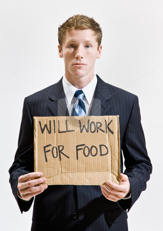 Businessman with sign ill work for food stock photo, Businessman with sign ill work for food by Jonathan Ross