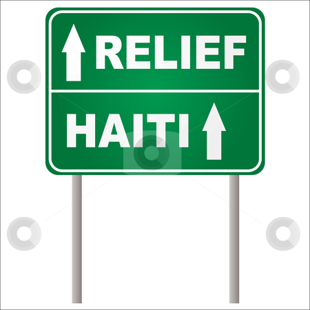 Relief sign stock vector clipart, Green road sign in green with arrow showing Haiti relief by Michael Travers