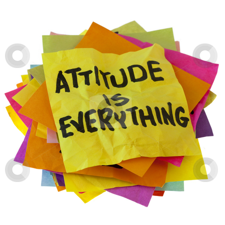 Attitude is everything stock photo, Motivational slogan on a stack of colorful reminder notes isolated on white by Marek Uliasz