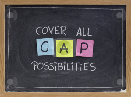 Cover all possibilities stock photo, CAP (cover all possibilities) - versatile training and planning acronym, white chalk handwriting, colorfule sticky notes on blackboard by Marek Uliasz