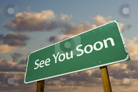 See You Soon Green Road Sign stock photo, See You Soon Green Road Sign with dramatic clouds and sky. by Andy Dean