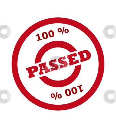 100 percent passed stamp stock photo, 100 percent passed stamp in red circle, isolated on white background. by Martin Crowdy
