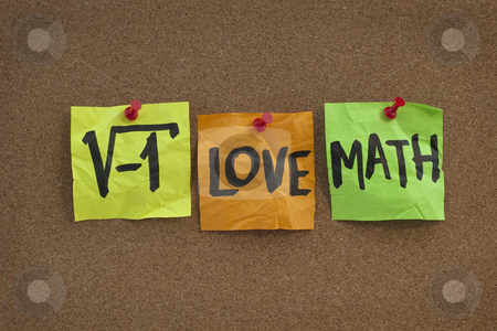 I love math - concept on bulletin board stock photo, Square root of negative number - I love math humorous concept, colorful sticky notes, handwriting on cork bulletin board by Marek Uliasz