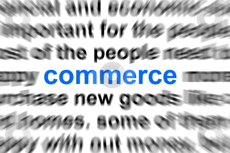 Business  and commerce concept stock photo, Business and commerce concept with word in a dictionarry by Gunnar Pippel
