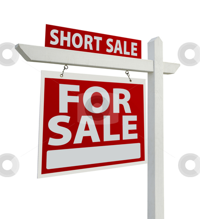 Short Sale Real Estate Sign Isolated - Left stock photo, Short Sale Home For Sale Real Estate Sign Isolated on a White Background with Clipping Paths - Left Facing. by Andy Dean