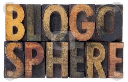 Blogosphere - vintage wood letterpress types stock photo, Word blogosphere (global blog community) in vintage wood letterpress types, stained by ink, isolated on white by Marek Uliasz
