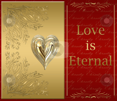 Love is eternal stock vector clipart, Beautiful victorian style valentines card in ornate gold with love is eternal message by Phil Morley
