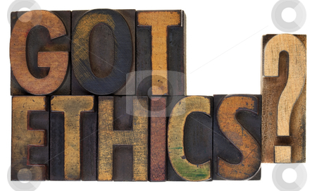 Got ethics?  Vintage wood type. stock photo, Got ethics? Are you ethical question in vintage wooden letterpress type, stained by ink, isolated on white by Marek Uliasz