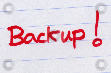 Backup, written in red ink. stock photo, Backup, written in red ink. by Stephen Rees