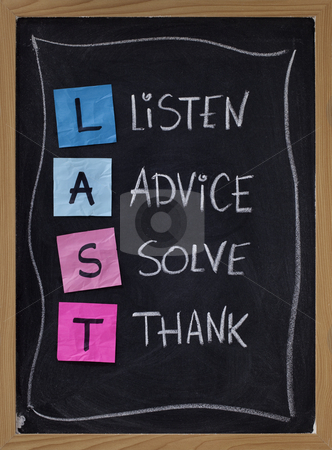 Listen, advice, solve, thank stock photo, LAST (listen, advice, solve, thank) - acronym for training customer service and complaints handling. blackboard with sticky notes and white chalk handwriting by Marek Uliasz