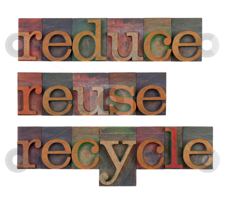 Reduce, reuse and recycle - resource conservation stock photo, Reduce, reuse and recycle word in vintage wooden letterpress type blocks, stained by color ink, isolated on white by Marek Uliasz