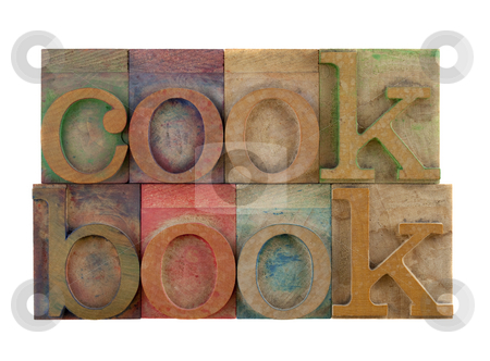 Cookbook stock photo, The word cookbook in vintage wooden letterpress type blocks, stained by color ink, isolated on white by Marek Uliasz